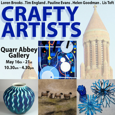 Crafty Artists exhibition at Quarr Abbey